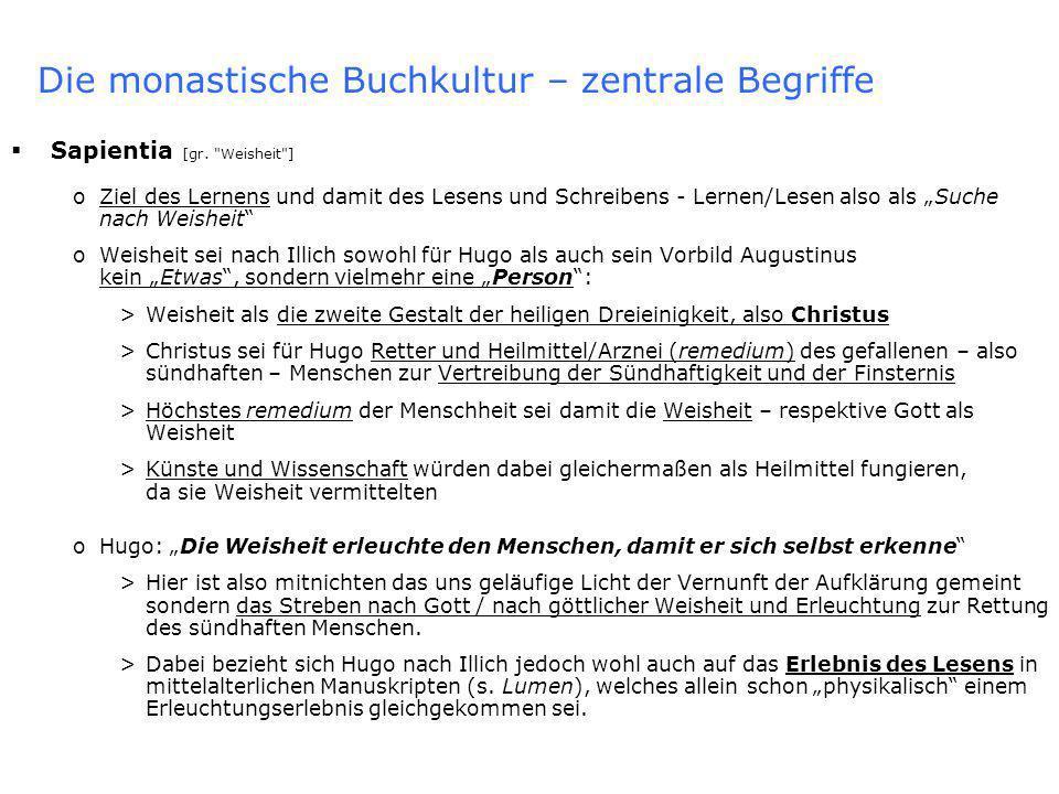 Die monastische Buchkultur – zentrale Begriffe Sapientia [gr.