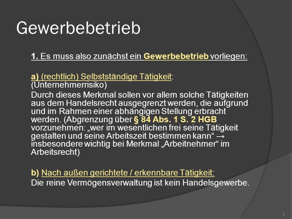 1.Kaufmann gem. § 1 Abs.