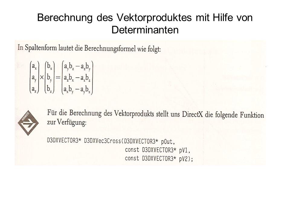 Transformation eines Vektors durch eine Matrix Eine Funktion für die Multiplikation eines Vektors mit einer Matrix DirectX-Funktion für die Transformation eines Vektors: D3DVECTOR3* D3DVec3TransformCoord(D3DXVECTOR3* pOut, const D3DXVECTOR3* pV, const D3DMATRIX* pM); Eine Funktion für die Multiplikation eines Vektors mit einer Rotationsmatrix
