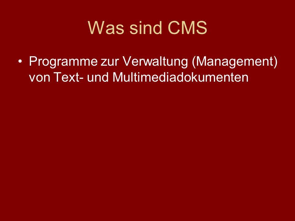 Was sind CMS Programme zur Verwaltung (Management) von Text- und Multimediadokumenten