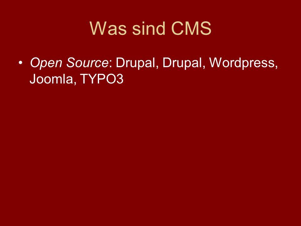Was leistet CMS? CMS können Inhalte aus Datenbanken (BSP MySQL auslesen)