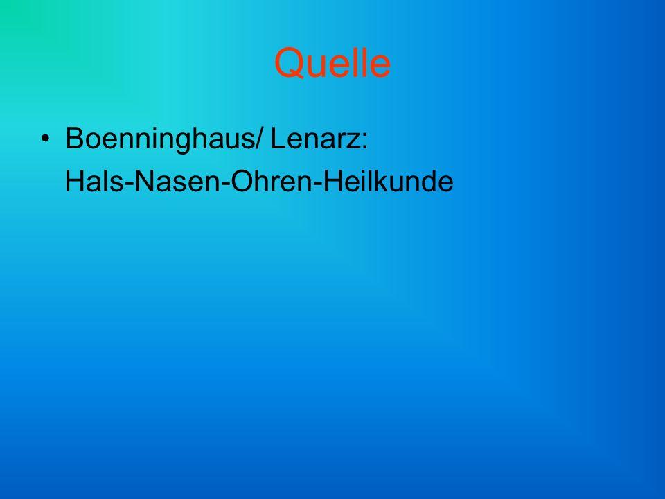 Quelle Boenninghaus/ Lenarz: Hals-Nasen-Ohren-Heilkunde