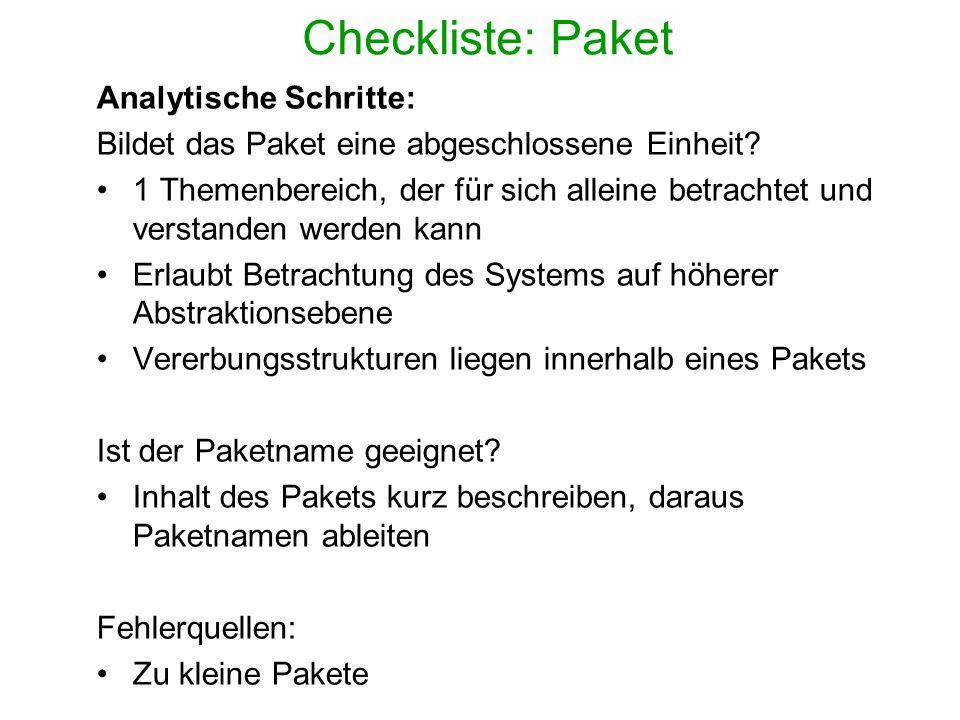 Checkliste: Paket Analytische Schritte: Bildet das Paket eine abgeschlossene Einheit? 1 Themenbereich, der für sich alleine betrachtet und verstanden