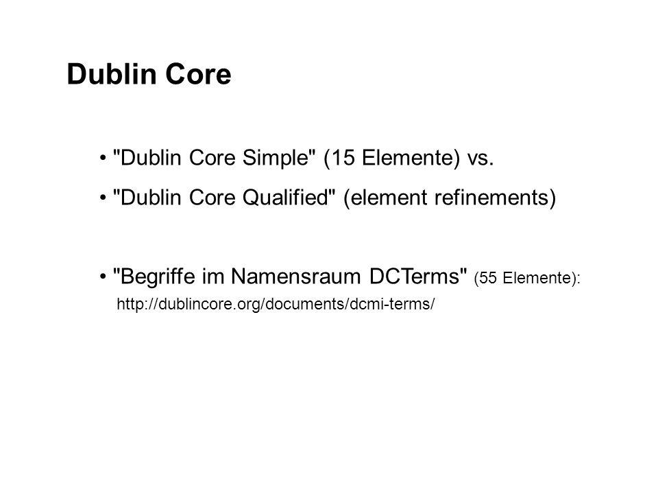 Dublin Core Dublin Core Simple (15 Elemente) vs.
