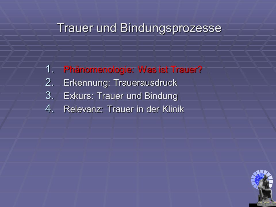 Trauer Trauerrituale universell auftretende Handlungsmuster, d.h.