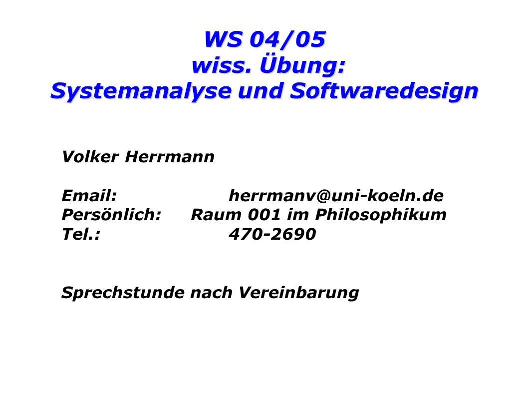 Systemanalyse und Softwaredesign ORGANISATORISCHES