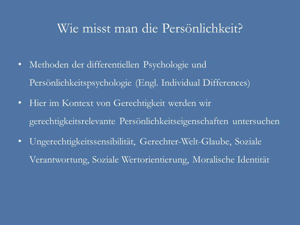 Wie misst man die Persönlichkeit? Methoden der differentiellen Psychologie und Persönlichkeitspsychologie (Engl. Individual Differences) Hier im Konte