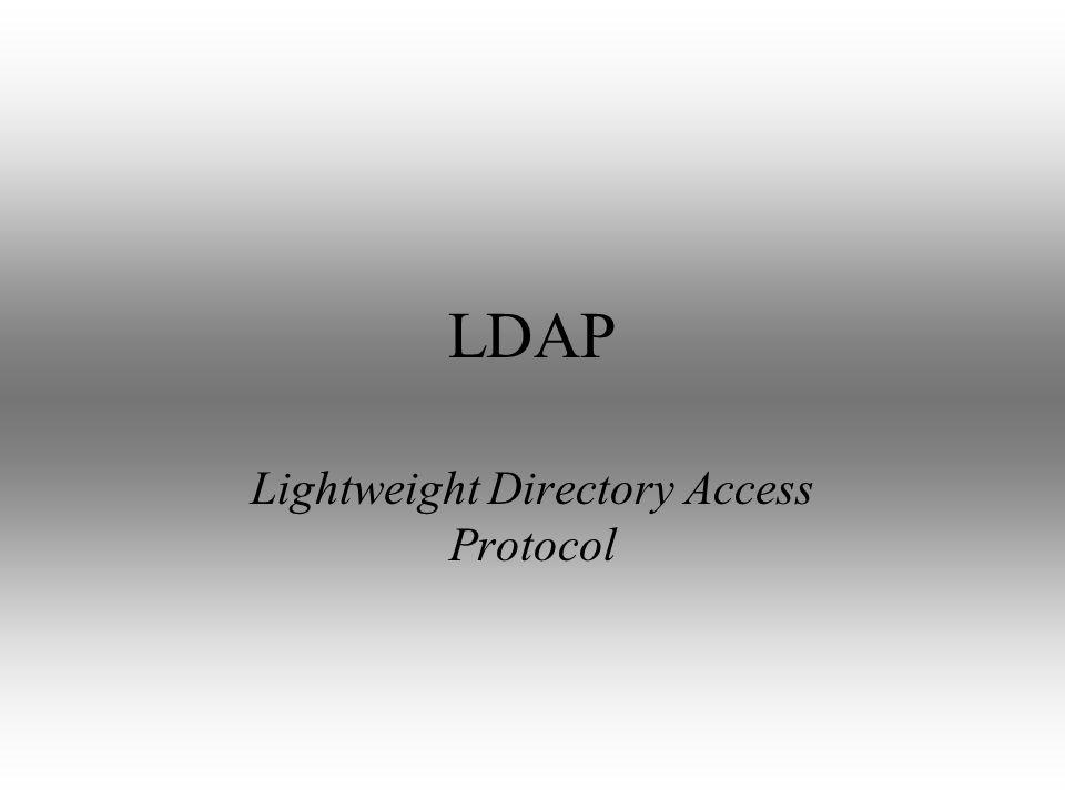 LDAP Lightweight Directory Access Protocol