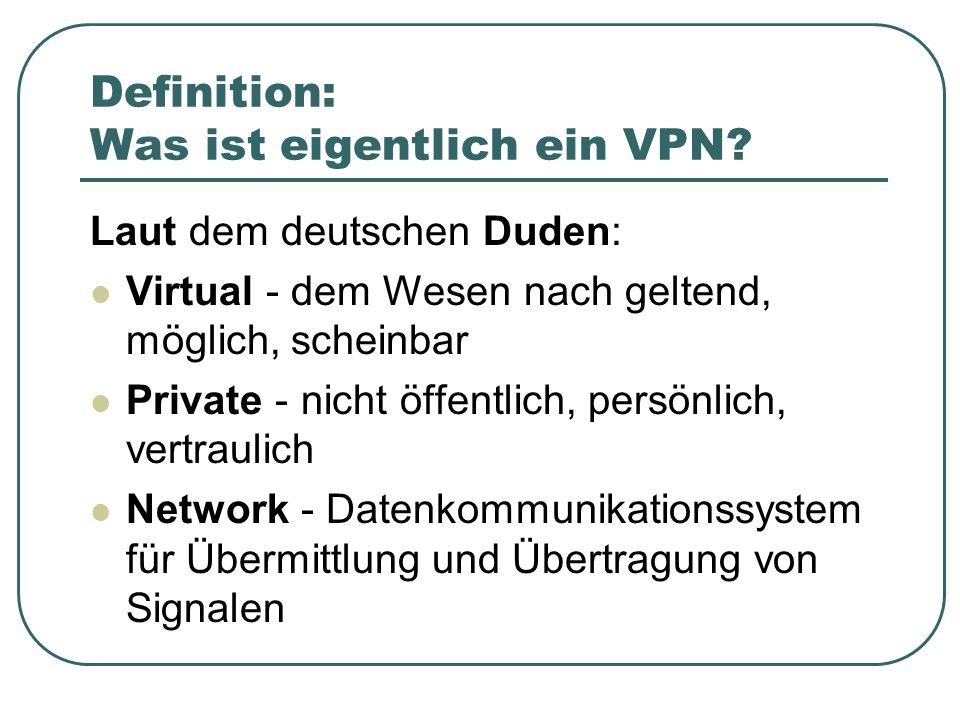 VPN Technologie Tunneling Sicherheits-Protokolle