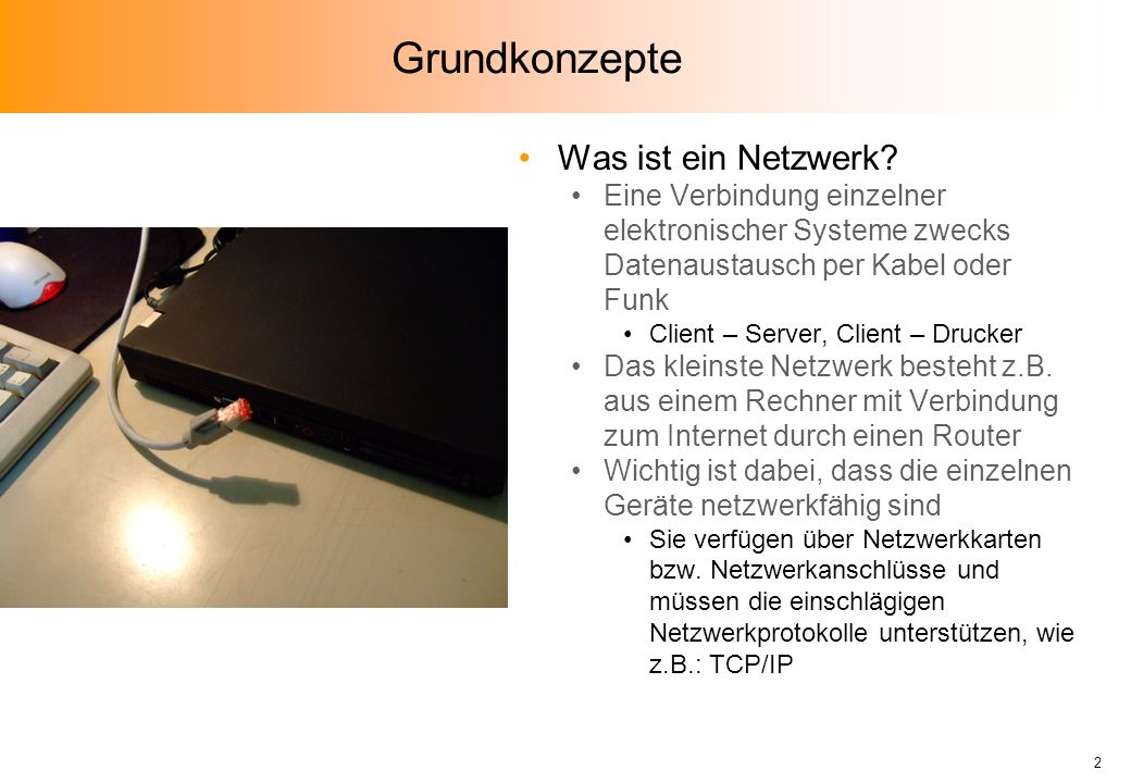 Grundkonzepte Was ist ein Netzwerk.