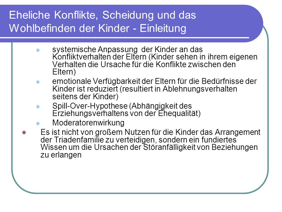 Eheliche Konflikte, Scheidung und das Wohlbefinden der Kinder – Amato 1995 Parental Divorce, Marital Conflict and Offspring Well-Being during Early Adulthood, P.R.