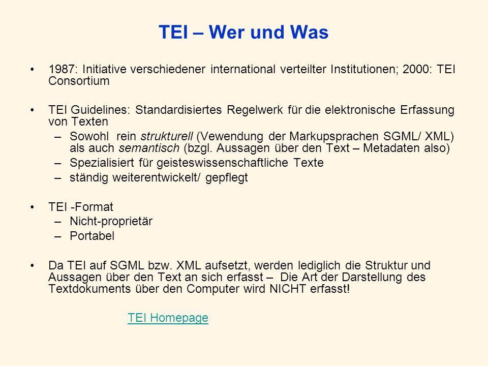 Projekte, die TEI verwenden Projekte (TEI Website)
