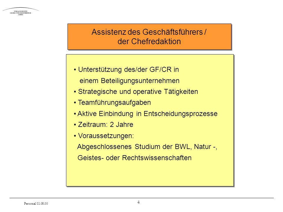4 Personal/11.08.00 Unterstützung des/der GF/CR in einem Beteiligungsunternehmen Strategische und operative Tätigkeiten Teamführungsaufgaben Aktive Ei