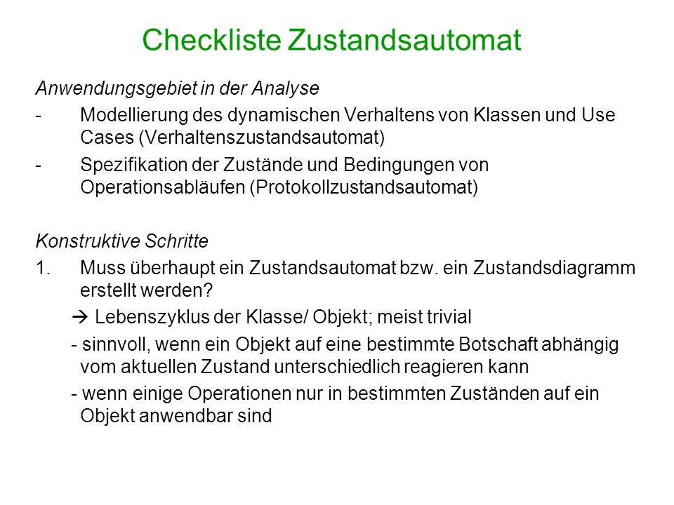 Checkliste Zustandsautomat Anwendungsgebiet in der Analyse -Modellierung des dynamischen Verhaltens von Klassen und Use Cases (Verhaltenszustandsautom