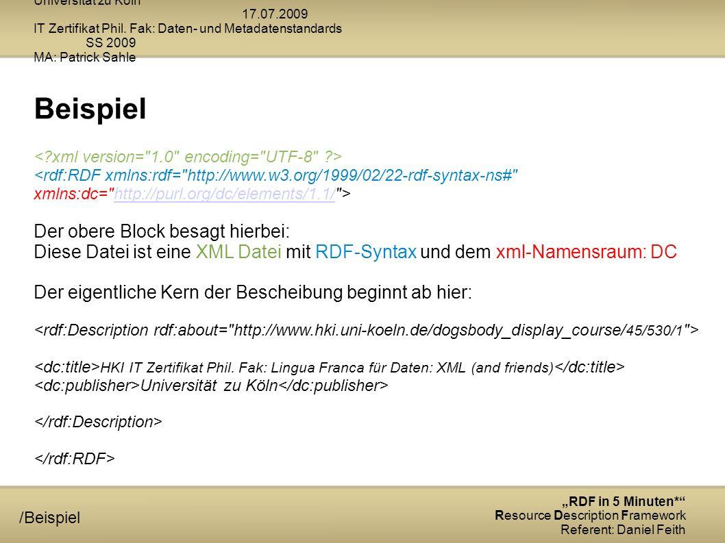 Universität zu Köln 17.07.2009 IT Zertifikat Phil.