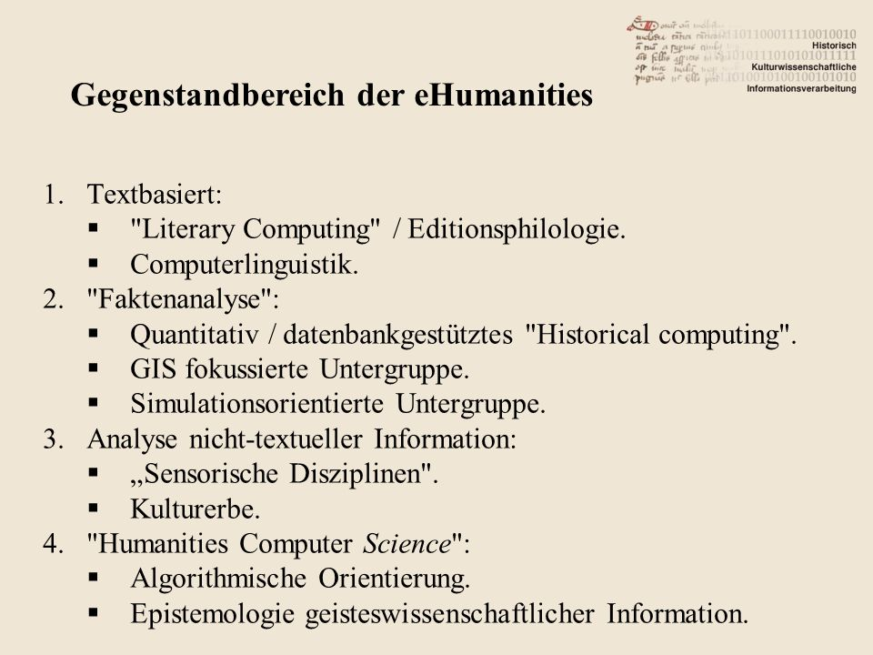 1.Textbasiert: Literary Computing / Editionsphilologie.
