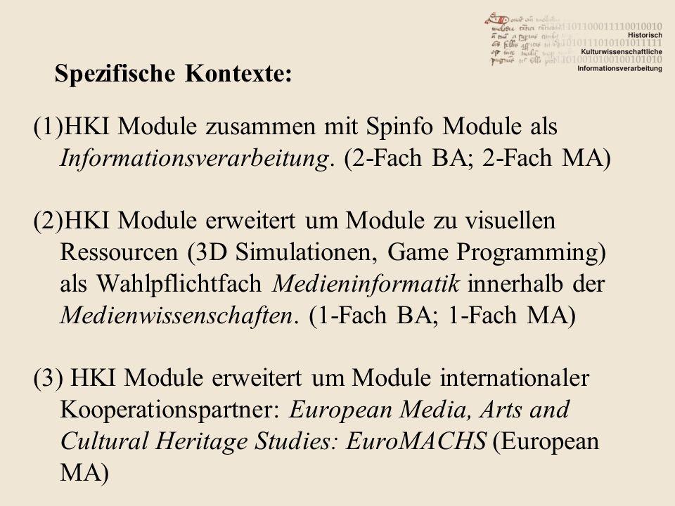 (1)HKI Module zusammen mit Spinfo Module als Informationsverarbeitung.