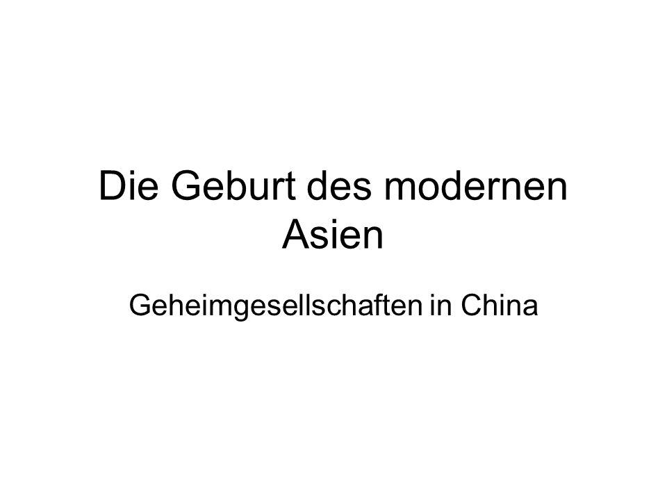 Die Geburt des modernen Asien Geheimgesellschaften in China
