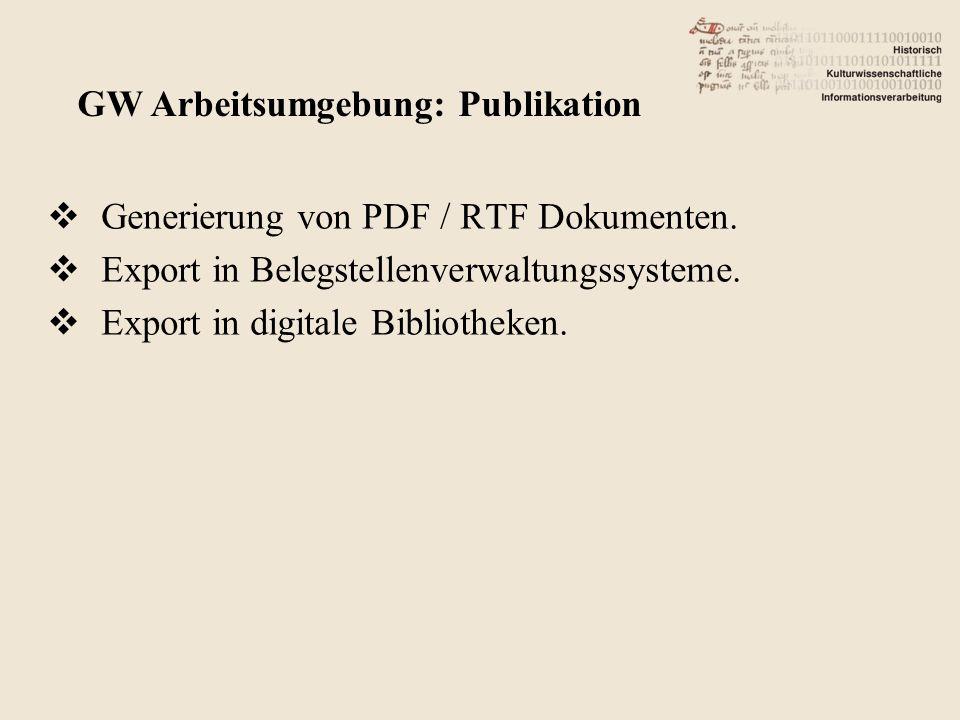 Generierung von PDF / RTF Dokumenten. Export in Belegstellenverwaltungssysteme.