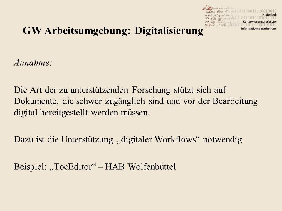Annahme: Die Art der zu unterstützenden Forschung stützt sich auf Dokumente, die schwer zugänglich sind und vor der Bearbeitung digital bereitgestellt werden müssen.
