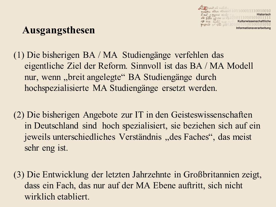 (1) Die bisherigen BA / MA Studiengänge verfehlen das eigentliche Ziel der Reform.