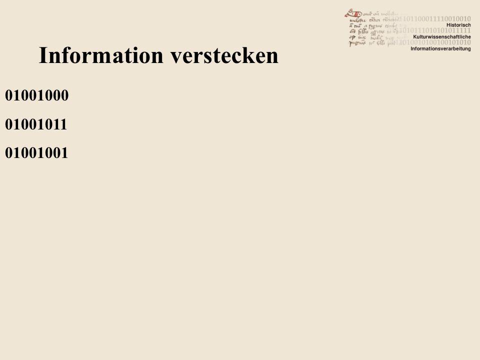 Information verstecken 01001000 01001011 01001001