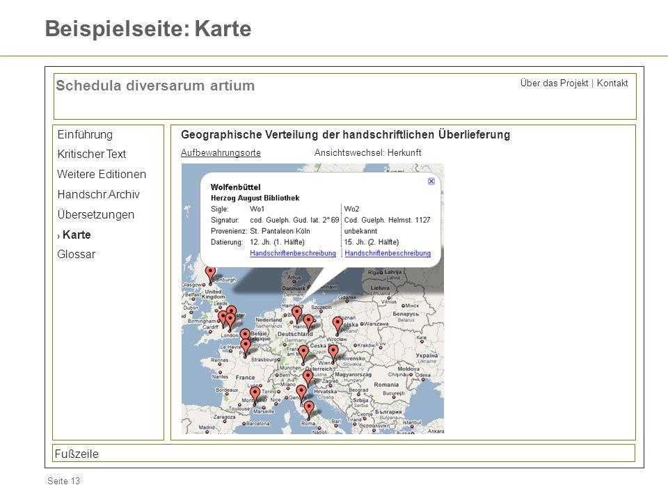 Seite 13 Beispielseite: Karte Schedula diversarum artium Einführung Kritischer Text Weitere Editionen Handschr.Archiv Übersetzungen Karte Glossar Geog