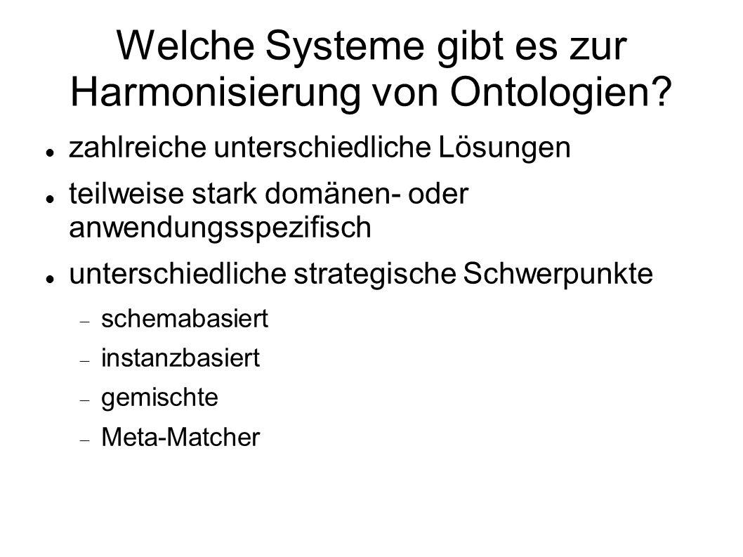 Welche Systeme gibt es zur Harmonisierung von Ontologien.