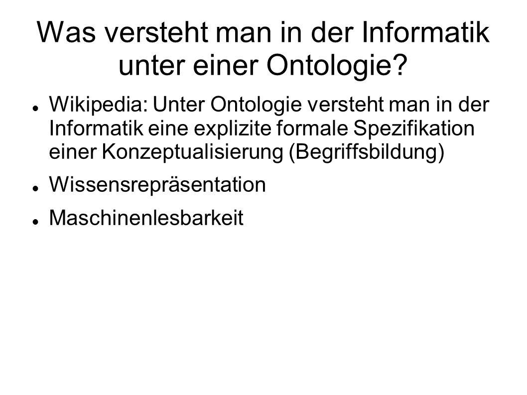 Was versteht man in der Informatik unter einer Ontologie.