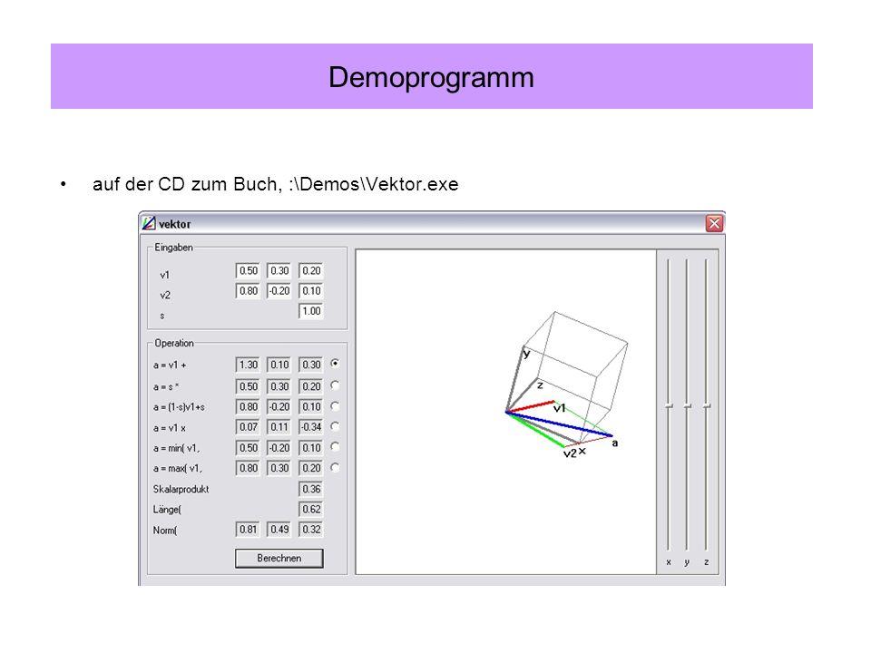auf der CD zum Buch, :\Demos\Vektor.exe Demoprogramm
