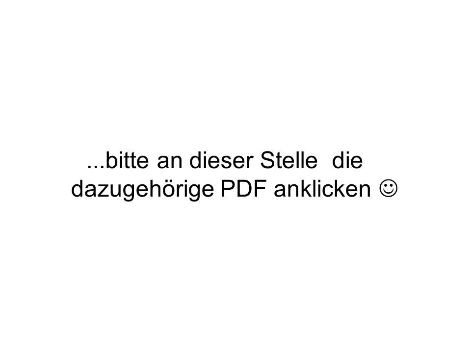 ...bitte an dieser Stelle die dazugehörige PDF anklicken