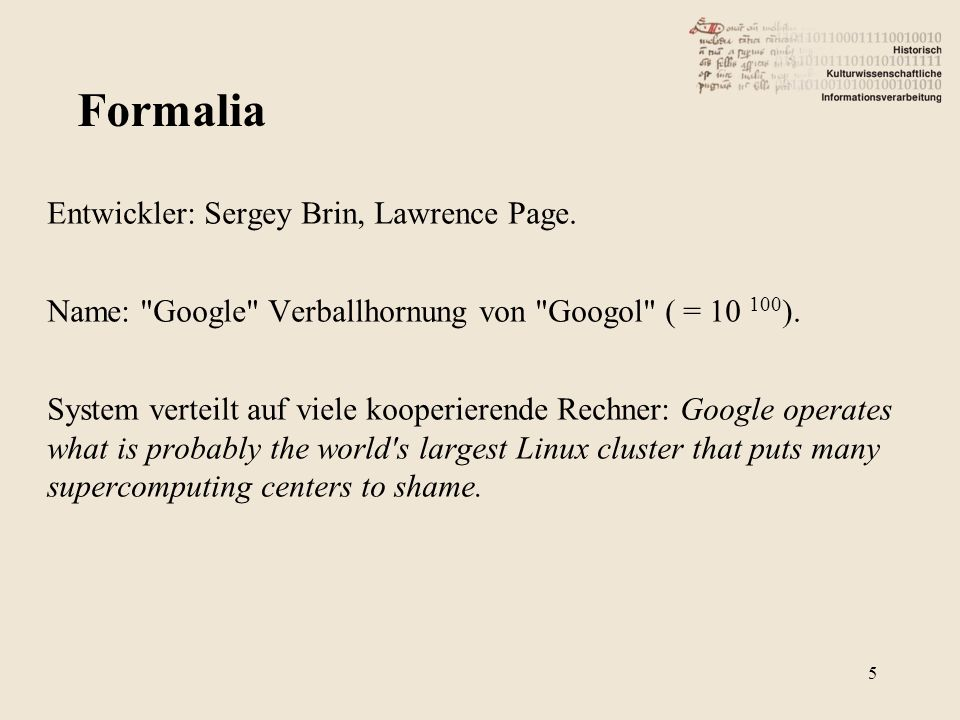 Entwickler: Sergey Brin, Lawrence Page. Name: