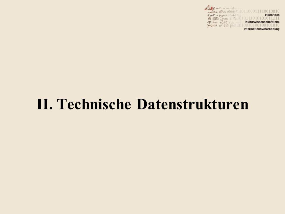 II. Technische Datenstrukturen