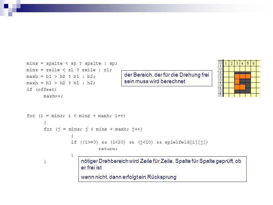 mins = spalte < sp ? spalte : sp; minz = zeile < zl ? zeile : zl; maxb = b1 > b2 ? b1 : b2; maxh = h1 > h2 ? h1 : h2; if (offset) maxh++; for (i = min