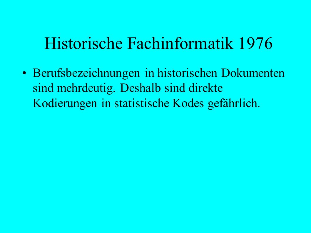 Historische Temporale Angaben O ::= t-less ( t1, t2) Bool scher Wert t-less (Himmelfahrtsabend 2000, Himmelfahrt 2000) True t-subtract ( t1, t2) Zahl t-subtract ( Himmelfahrt 2000, Himmelfahrtsabend 2000) 1