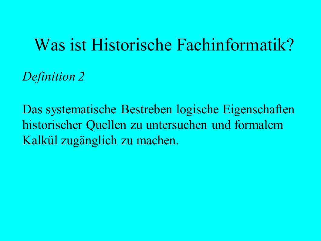 Was ist Historische Fachinformatik.