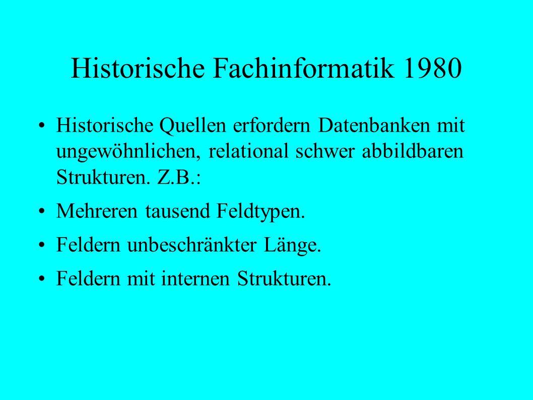 Was ist Historische Fachinformatik? Historiker Quelle Software Chronologie