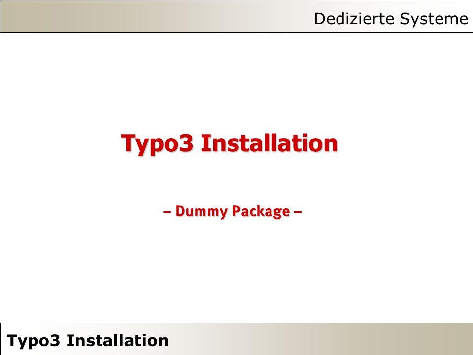 Dedizierte Systeme Typo3 Installation – Dummy Package –