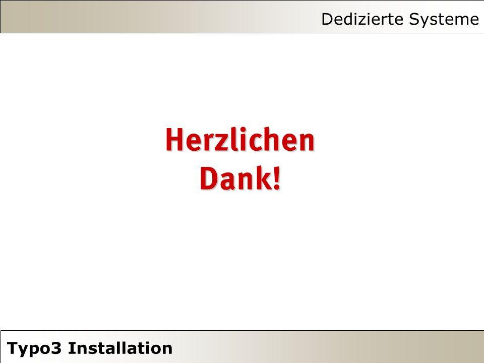 Dedizierte Systeme Typo3 Installation Herzlichen Dank!
