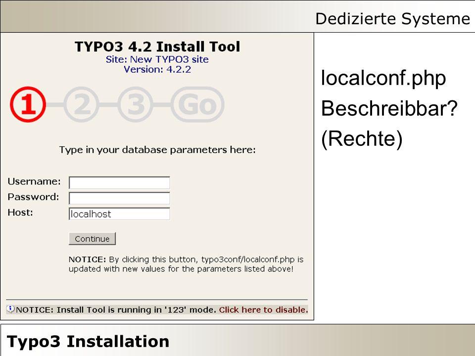 Dedizierte Systeme Typo3 Installation localconf.php Beschreibbar (Rechte)