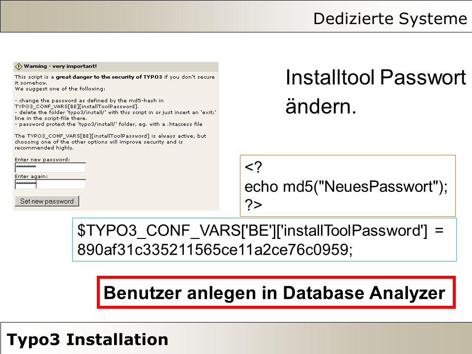 Dedizierte Systeme Typo3 Installation Installtool Passwort ändern.