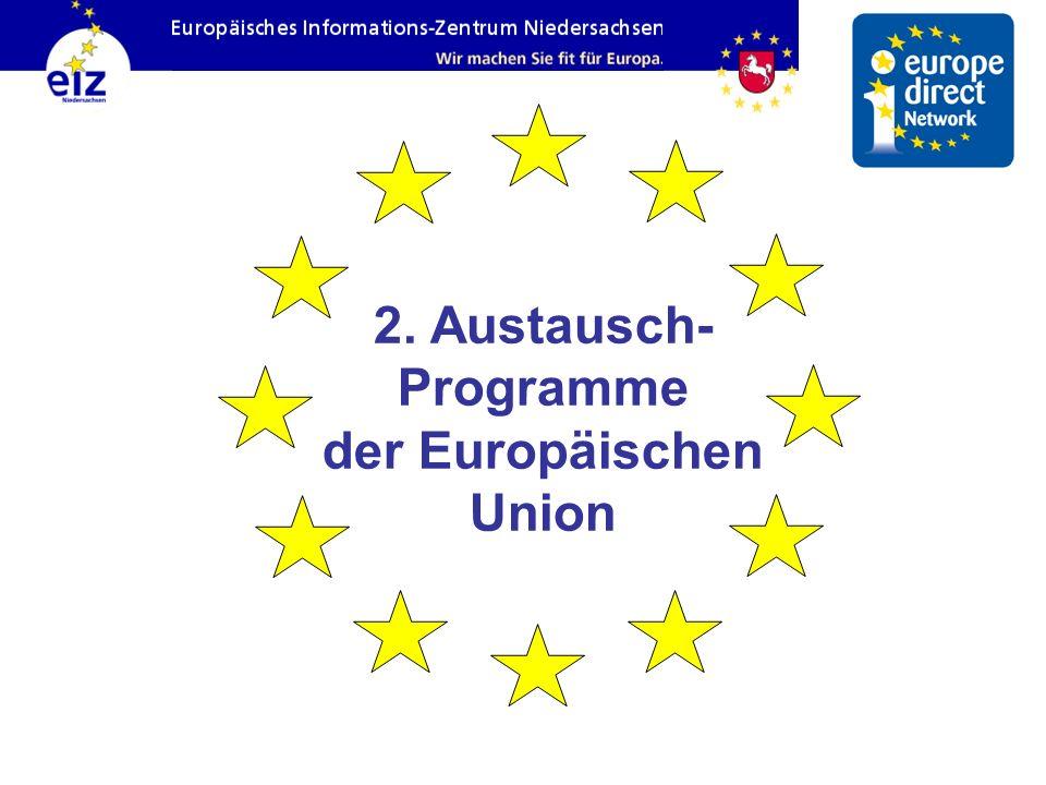 2. Austausch- Programme der Europäischen Union