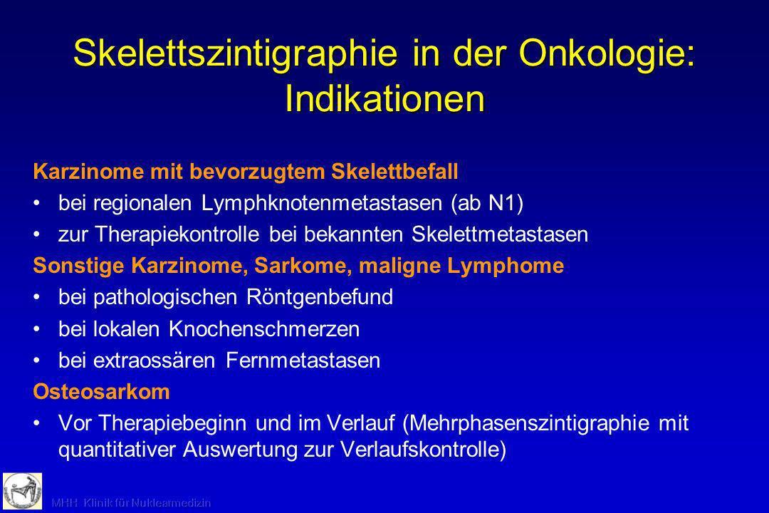 Skelett-Szintigraphie: Alternativen -Röntgen-Diagnostik (häufig primär, aber bei Nachweis von Metastasen of weniger sensitiv in der Frühdiagnostik) -Kernspintomographie des Knochenmarks (Ganzkörperdarstellungen noch aufwendig und eingeschränkte Beurteilbarkeit bestimmter Regionen, z.B.