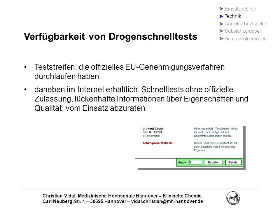 Christian Vidal, Medizinische Hochschule Hannover – Klinische Chemie Carl-Neuberg-Str. 1 – 30625 Hannover – vidal.christian@mh-hannover.de Verfügbarke
