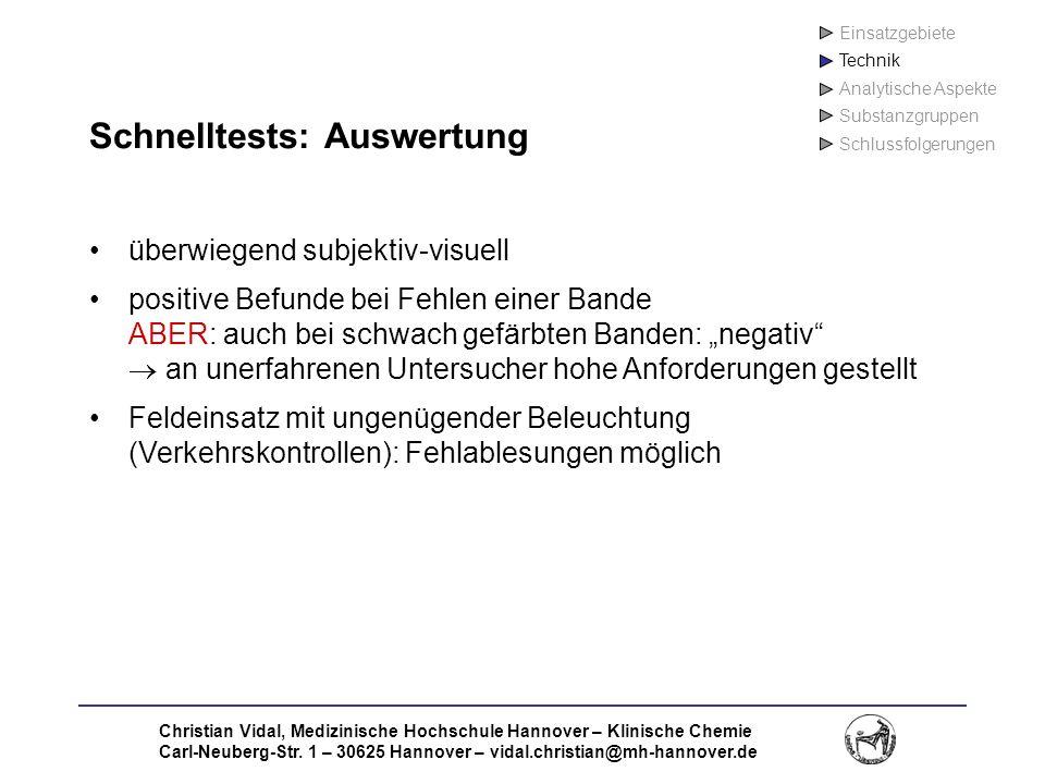 Christian Vidal, Medizinische Hochschule Hannover – Klinische Chemie Carl-Neuberg-Str. 1 – 30625 Hannover – vidal.christian@mh-hannover.de Schnelltest