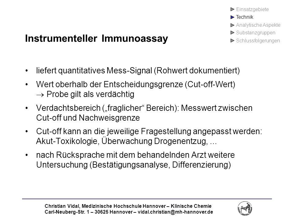 Christian Vidal, Medizinische Hochschule Hannover – Klinische Chemie Carl-Neuberg-Str. 1 – 30625 Hannover – vidal.christian@mh-hannover.de Instrumente