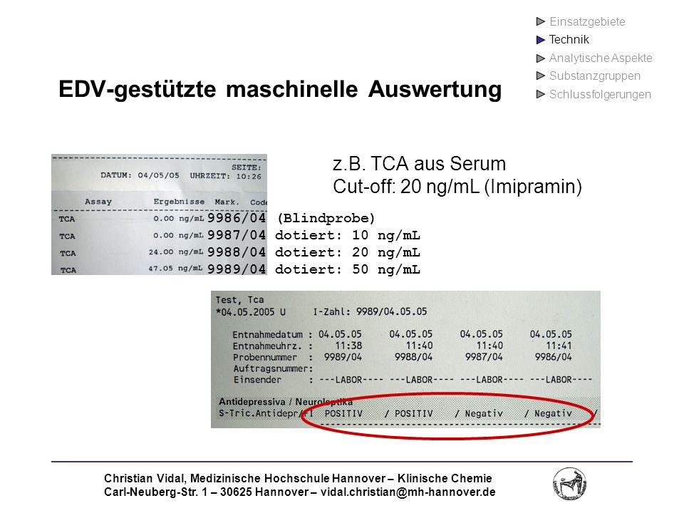 Christian Vidal, Medizinische Hochschule Hannover – Klinische Chemie Carl-Neuberg-Str. 1 – 30625 Hannover – vidal.christian@mh-hannover.de EDV-gestütz