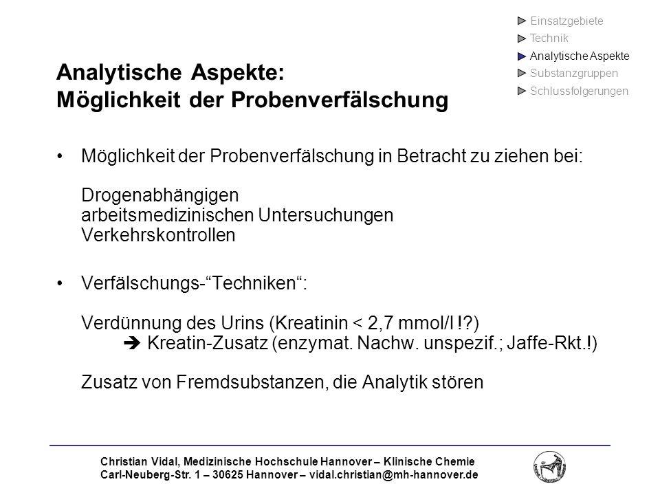 Christian Vidal, Medizinische Hochschule Hannover – Klinische Chemie Carl-Neuberg-Str. 1 – 30625 Hannover – vidal.christian@mh-hannover.de Analytische