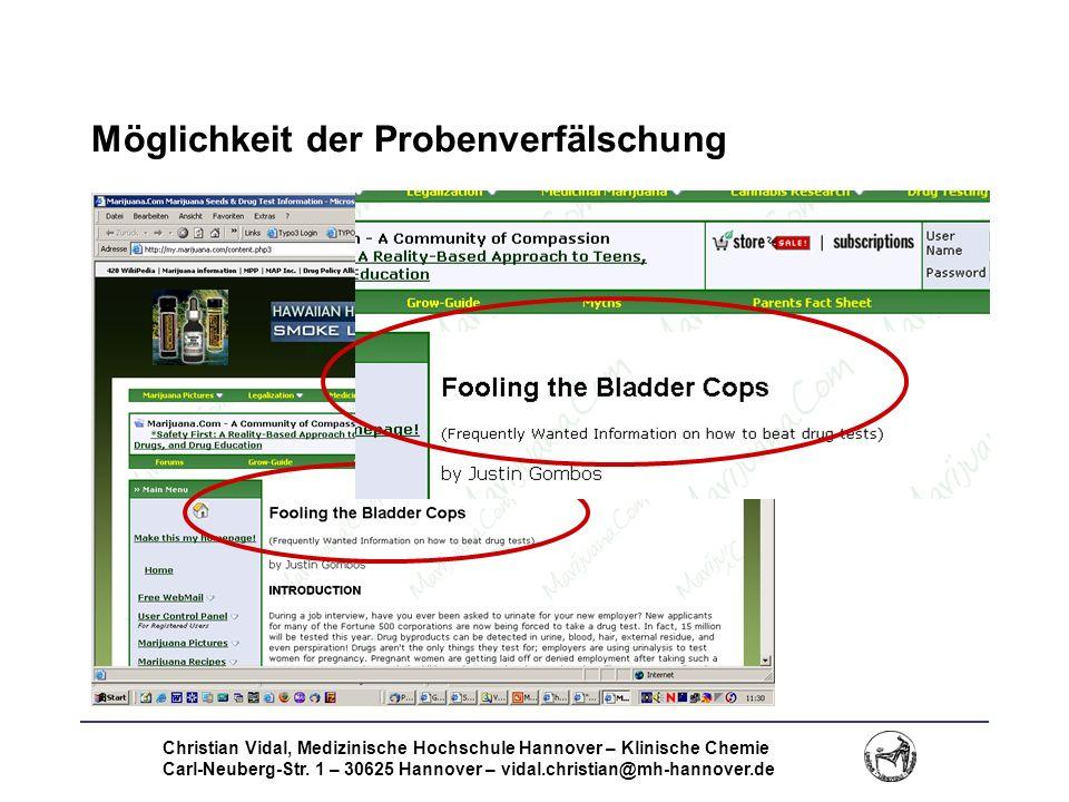 Christian Vidal, Medizinische Hochschule Hannover – Klinische Chemie Carl-Neuberg-Str. 1 – 30625 Hannover – vidal.christian@mh-hannover.de Möglichkeit