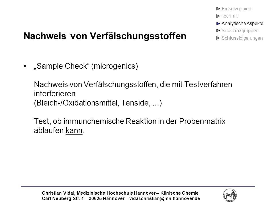 Christian Vidal, Medizinische Hochschule Hannover – Klinische Chemie Carl-Neuberg-Str. 1 – 30625 Hannover – vidal.christian@mh-hannover.de Nachweis vo